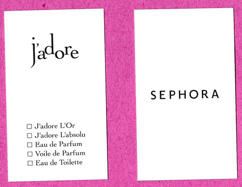 CARTE J'ADORE & SEPHORA - PRESENTEE RECTO & VERSO----------RESERVED FOR GREER------