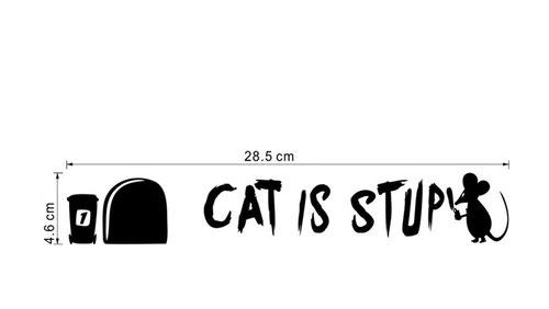 Plintsticker Cat is stupid € 4,95