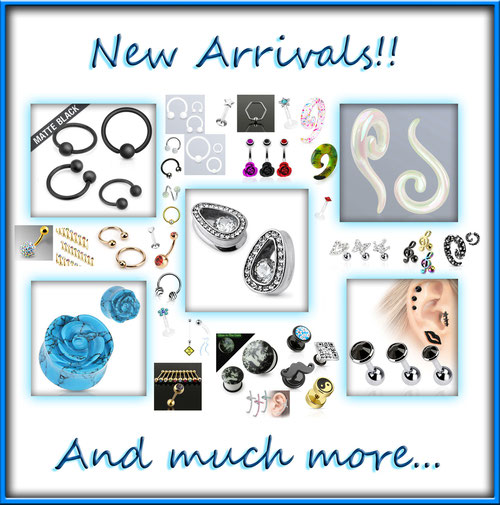 New piercing arrivals