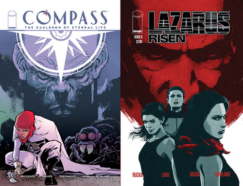 COMPASS #3 cover by Justin Greenwood, Brad Simpson, and Eric Trautmann; LAZARUS RISEN #6 cover by Michael Lark and Trautmann.