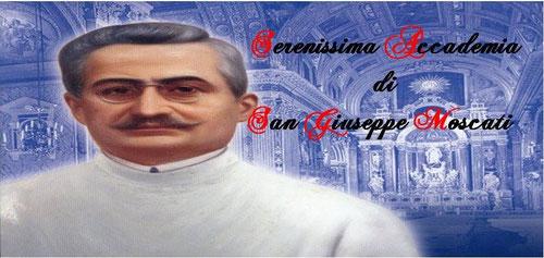 Serenissima accademia di San Giuseppe Moscati