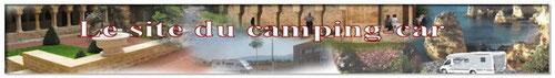 LE SITE DU CAMPING CAR, lien pour l'incontournable site de Jean Pierre Rossi