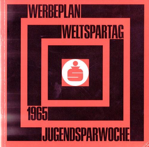 Weltspartag 1965 - Jugendsparwoche. Betriebsinterner Katalog für Sparkassen-Filialen.