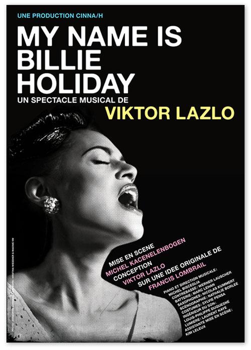 "Viktor Lazlo ""My name is Billie Holiday"", spectacle musical, Maxime van Maldergem, Kristina Wiessner"