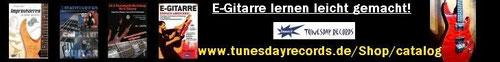 Erstklassige E-Gitarren-Lehrbücher & Playalongs bei Tunesday Records! www.tunesdayrecords.de