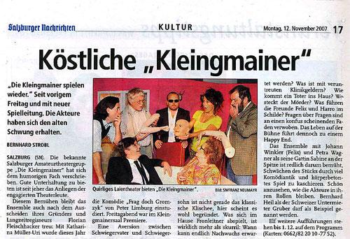 """Mit dem Stück """"Frag doch Gromzyk"""" ist den """"Kleingmainern"""" wieder eine schwungvolle Komödie gelungen (Salzburger Nachrichten, 12.11.2007)"""