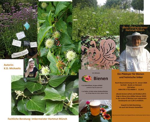 eBook/Buch: Bienen unterstützen - Bienen halten. Ein Plädoyer für Bienen und heimische Imker von K.D. Michaelis mit fachlicher Beratung von Imkermeister Hartmut Münch