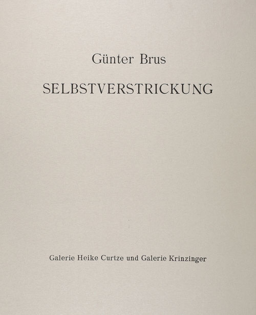 Guenter Brus Edition Set Selbstverstrickung
