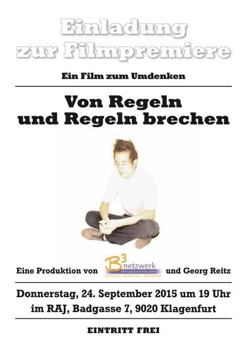 Einladung zur Premiere des Filmes Von Regeln und Regeln brechen