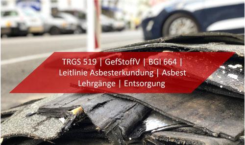TRGS 519 Lehrgang - Anlage 3 & Anlage 4C TRGS 519 - aktuelle News Asbest