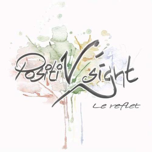 Le Reflet , 2014 Positiv' Sight, nouvel album, positiv sight, beauvaizine