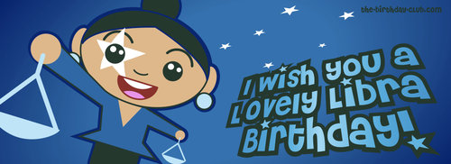 Happy Birthday, Libras!