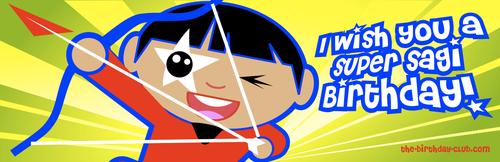 I wish You a Super Sagi Birthday