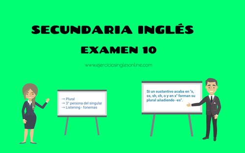 Secundaria inglés - Examen 10