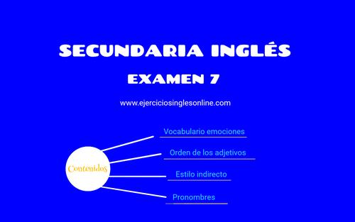 Examen 7 - secundaria inglés