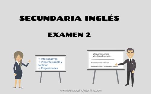Examen 2 - Secundaria inglés