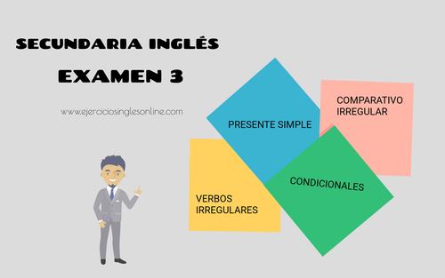 Secundaria inglés - Examen 3