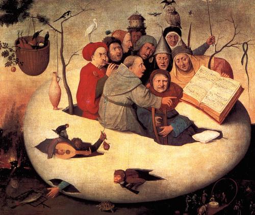 El concierto del huevo 1550.1600. Seguidor del Bosco.Un grupo de músicos dirigido por un fraile surgen de la cáscara del huevo..uno toca la flauta,el laúd..todo un humanismo satírico muy arraigado en la tradición medieval