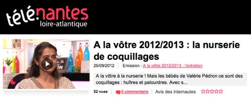 Télé Nantes, émission À la vôtre, 25 septembre 2012, la nurserie de coquillages