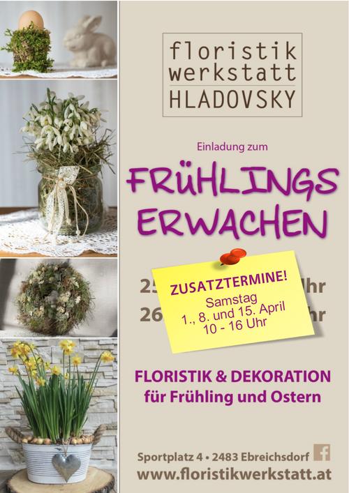 Frühlingserwachen 2017 | Floristikwerkstatt Hladovsky