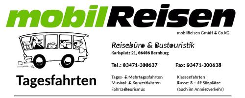 Mobilreisen Bernburg Tagesfahrten Angebote