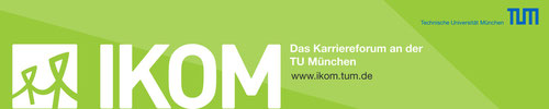 IKOM - Industriekontaktmessen an der TU München
