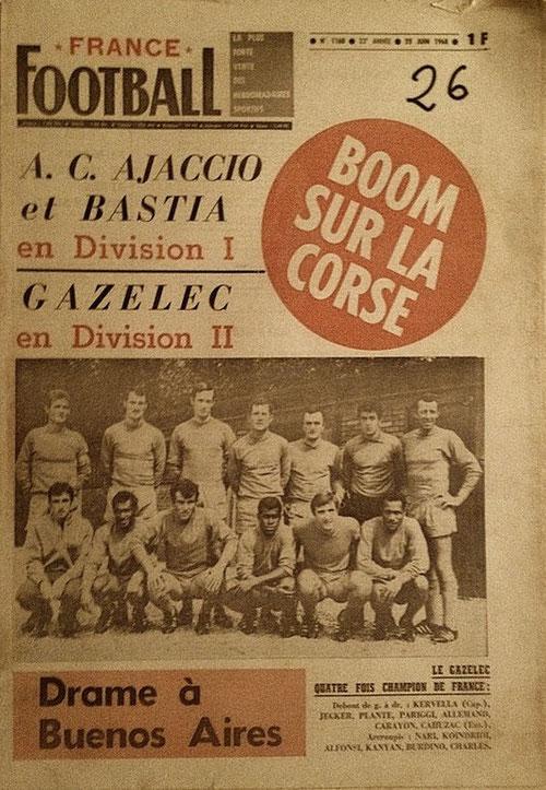 L'équipe du Gazelec (Debouts de gauche à droite) : Kervella,Jecker, Planté, Pariggi, Allemand, Carayon, Cahuzac. Accroupis : Nari, Koindridi, Alfonsi, Kanyan, Burdino, Charles