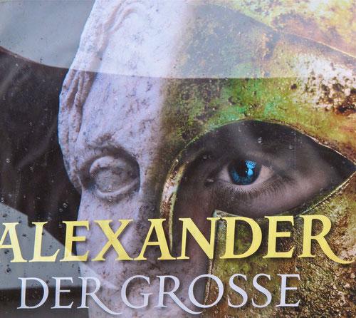 Ausstellung - Alexander der Grosse: 2013 im Lokschuppen -  Rosenheim