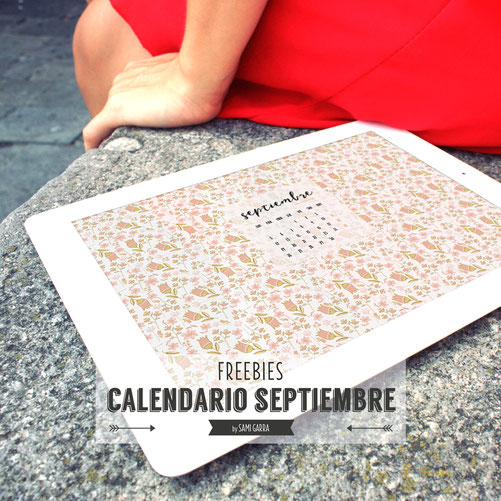 Freebies de calendario: SEPTIEMBRE by Sami Garra