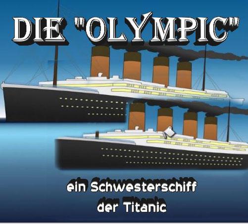 """Welche Geschichten gibt es über die """"Olympic"""" zu erzählen?"""