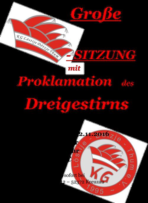 Große Kappensitzung mit Proklamation des Dreigestirns