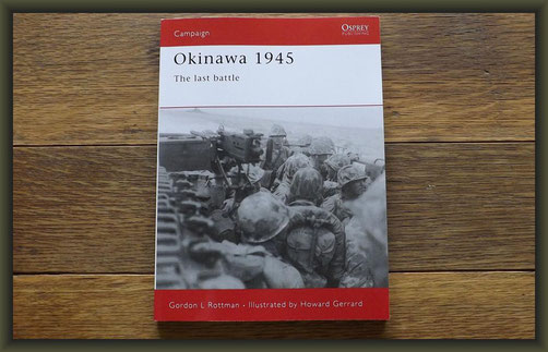 Osprey Campaign Okinawa 1945 The last battle by G.L. Rottman