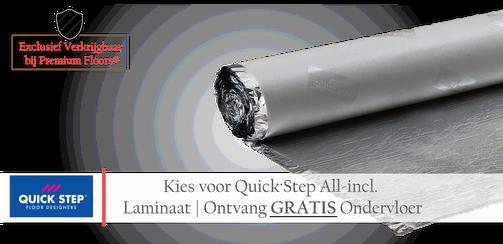 Quick∙Step Aanbieding op laminaatvloeren. Kies voor laminaat met ondervloer, plinten en leggen ontvang quickstep ondervloer helemaal Gratis