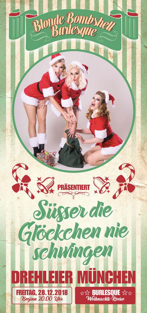 Die Burlesque-Weihnachtsrevue von Münchens professionellem Burlesque-Ensemble BLONDE BOMBSHELL BURLESQUE, am 28. Dezember 2018 im Theater Drehleier!