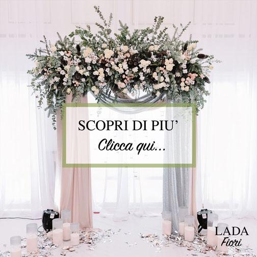 Lada Fiori - Realizzazione Arco Floreale Matrimonio