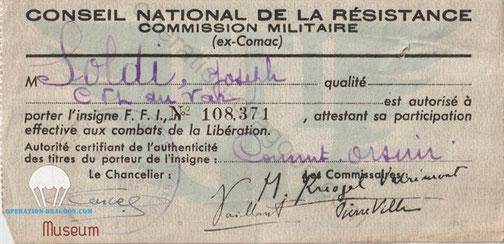 Ci dessus, Document d'autorisation du port de l'insigne des Forces Françaises de l'Interieur, à droite, Reçu de la mairie des Arcs des fusils de chasses de Joseph SOLDI sous ordonnance de l'Armée d'occupation. en Décembre 1942