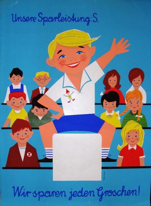 Wir sparen jeden Groschen! Klassenzimmer mit Schülern (Schulsparen der Sparkasse). Plakat von Heinz Traimer um 1963 (A3).