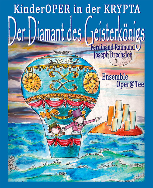 Der Diamant des Geisterkönigs, KinderOPERETTE in der KRYPTA