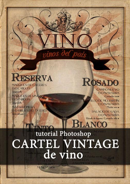 """tutorial Photoshop """"Cartel de vino Vintage"""""""