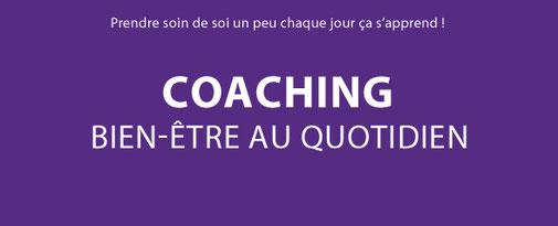 coaching bien-être au quotidien, bien-être, vie de tous les jours, stanhome, kiotis, soin de soi