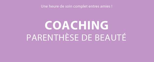 coaching paranthèse de beauté, soin, peau, peau parafaite, coaching, beauté, conseils, teint lumineux, rayoannant, bien-être