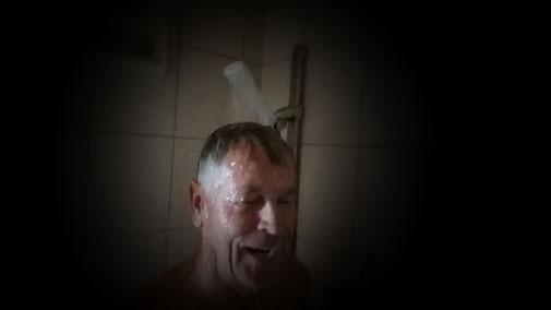 Immer wieder Spaß - immer wieder Freude - immer wieder duschen... Natürlich warm...