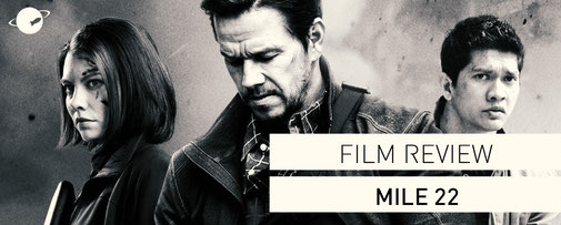 Mile 22 Film review Kritik