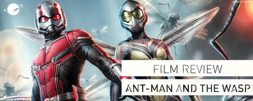 ant-man and the wasp film review kritik FANwerk blog