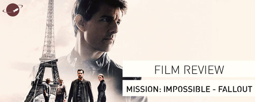 Mission Impossible Fallout Film Review