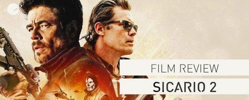 Sicario 2 Film review Fanwerk Blog Josh Brolin benicio del torro