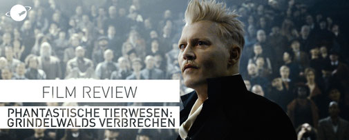 Film Review Phantastische Tierwesen Grindelwalds Verbrechen