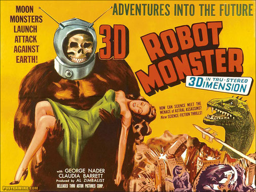Robot Monster, Phil Tucker, 1953, Etats-Unis.