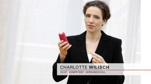 Charlotte Wilisch - Nonverbales Selbstmarketing - Vorträge | Seminare | Beratung - Nachhaltigkeit im Fokus