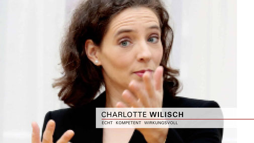Charlotte Wilisch - Nonverbales Selbstmarketing - Vorträge | Seminare | Beratung
